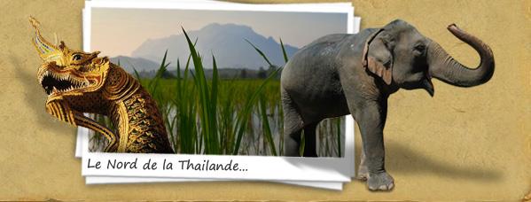 Le Nord de la Thailande