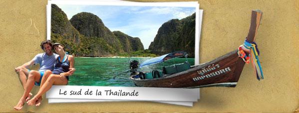 Le Sud de la Thailande