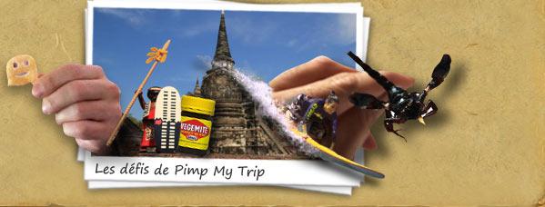 Les défis de Pimp My Trip !