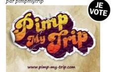 Je vote Pimp My trip